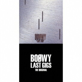LAST GIGS -THE ORIGINAL- (完全限定盤スペシャルボックス) [ BOOWY ]