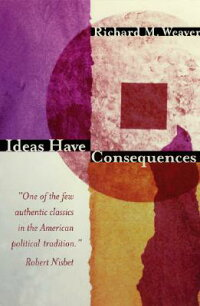 Ideas_Have_Consequences