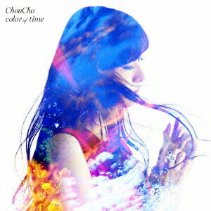 color of time (初回限定盤 CD+Blu-ray) [ ChouCho ]