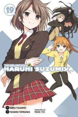 The Melancholy of Haruhi Suzumiya, Vol. 19 (Manga) MELANCHOLY OF HARUHI SUZUMIYA (Melancholy of Haruhi Suzumiya) [ Nagaru Tanigawa ]
