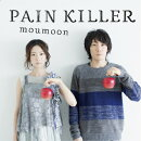 PAIN KILLER(CD+ Blu-ray)