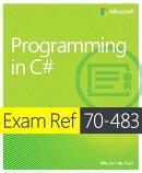 Exam Ref 70-483 Programming in C# (MCSD): Programming in C#