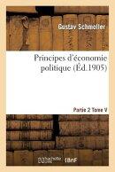 Principes d'conomie Politique. Partie 2, Tome 5