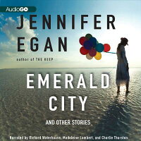 EmeraldCity:AndOtherStories[JenniferEgan]