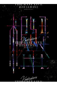 THELASTLIVE-DAY1&DAY2-(完全生産限定盤)【Blu-ray】[欅坂46]
