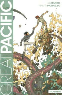 GreatPacificVolume1:Trashed!Tp[JoeHarris]