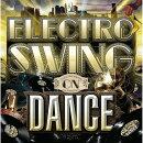エレクトロ・スウィング・オン・ダンス VOLUME1