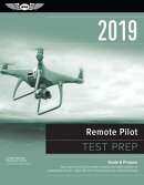 Remote Pilot Test Prep 2019: Study & Prepare: Pass Your Test and Know What Is Essential to Safely Op