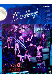 Breakthrough(初回限定盤ACD+DVD)[TWICE]