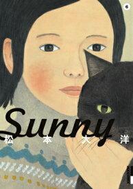 Sunny(6) (IKKI COMIX) [ 松本 大洋 ]