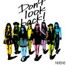 Don't look back! (通常盤C CD+DVD)