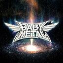 METAL GALAXY (初回生産限定盤 - Japan Complete Edition - 2CD+DVD) [ BABYMETAL ]