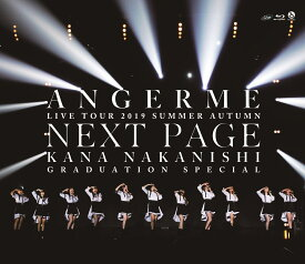 アンジュルム 2019夏秋「Next Page」〜中西香菜卒業スペシャル〜【Blu-ray】 [ アンジュルム ]