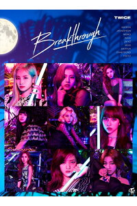 Breakthrough(初回限定盤BCD+DVD)[TWICE]