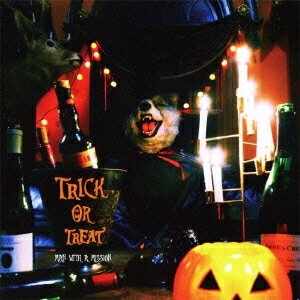 Trick or Treat [ MAN WITH A MISSION ]