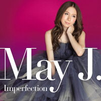 Imperfection[MayJ.]