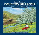 John Sloane's Country Seasons Calendar: Twenty-Seventh Annual Collection
