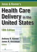 Jonas & Kovner's Health Care Delivery in the United States