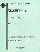 【輸入楽譜】マンフレディーニ, Francesco Onofrio: 合奏協奏曲 ハ長調 Op.3 第12番「クリスマスの夜(クリスマス協…