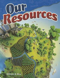 OurResources(ContentandLiteracyinScienceGrade4)[WilliamB.Rice]