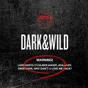 【輸入盤】1集: DARK & WILD [ BTS(防弾少年団) ]