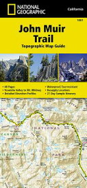 John Muir Trail Topographic Map Guide MAP-JOHN MUIR TRAIL TOPOGRAPHI (National Geographic Topographic Map Guide) [ National Geographic Maps ]