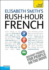 Rush-HourFrenchwithFourAudioCDs:ATeachYourselfGuide