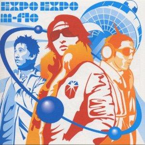 マスターピース・シリーズ::EXPO EXPO [ m-flo ]