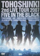 2nd LIVE TOUR 2007 〜Five in the Black〜
