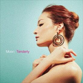Tenderly [ Moon ]