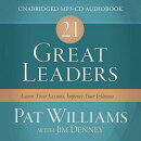 21 Great Leaders Audio (CD): Learn Their Lessons, Improve Your Influence
