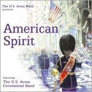 【輸入盤】American Spirit: United States Army Ceremonial Band