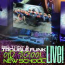 【輸入盤】Old School New School Live!