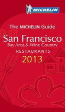 Michelin Guide San Francisco 2013: Restaurants & Hotels