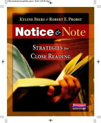 NoticeandNote:StrategiesforCloseReading[KyleneBeers]