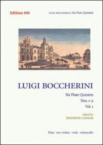 【輸入楽譜】ボッケリーニ, Luigi: 6つのフルート五重奏曲 Op.17 第1巻: 第1番ー第3番(フルート、2本のバイオリン、ビオラ、チェロ) [ ボッケリーニ, Luigi ]