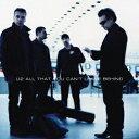 オール・ザット・ユー・キャント・リーヴ・ビハインド(20周年記念盤〜デラックス) [ U2 ]