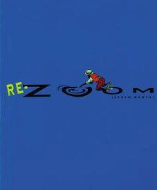 Re-Zoom RE-ZOOM (Picture Puffin Books) [ Istvan Banyai ]