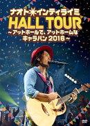 ナオト・インティライミ HALL TOUR〜アットホールで、アットホームなキャラバン2016〜(初回限定盤)