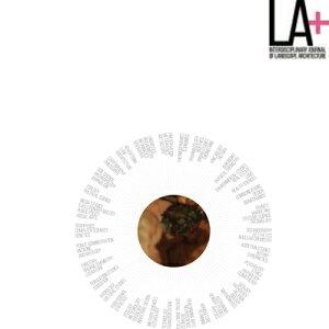La+ Journal: Pleasure: Interdisciplinary Journal of Landscape Architecture LA+ JOURNAL PLEASURE (La+ Journal) [ Tatum L. Hands ]
