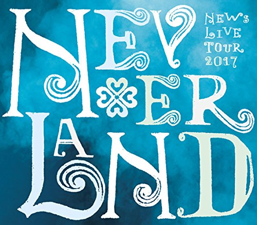 NEWS LIVE TOUR 2017 NEVERLAND(DVD 初回盤) [ NEWS ]