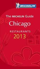 Michelin Guide Chicago 2013: Restaurants & Hotels