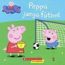 Peppa Juega Futbol = Peppa Plays Soccer