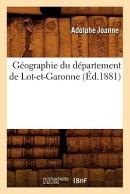 Geographie Du Departement de Lot-Et-Garonne (Ed.1881)