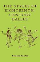 The Styles of Eighteenth-Century Ballet