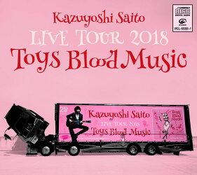 KAZUYOSHI SAITO LIVE TOUR 2018 Toys Blood Music Live at 山梨コラニー文化ホール 2018.6.2