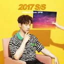 2017 S/S (初回限定盤B) [ JUNHO(From 2PM) ]