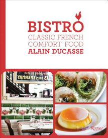 BISTRO:CLASSIC FRENCH COMFORT FOOD(H) [ ALAIN DUCASSE ]