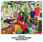 LOVE,PEACE&FIRE-SpecialEdition-[Superfly]