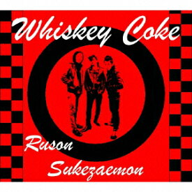 Whiskey Coke [ ルソン助左衛門 ]